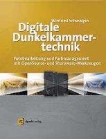 Fachbuch (Schwolgin) Digitale Dunkelkammertechnik